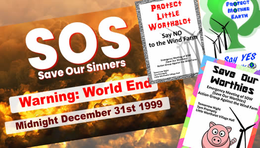 1990s' posters include Save Our Sinners, Save Our Worthies, Protect Little Worthalot and Save Mother Earth