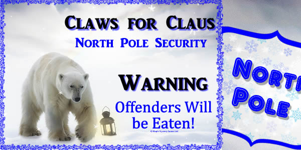 party kit printouts include North Pole sign and a Claws for Claws security poster