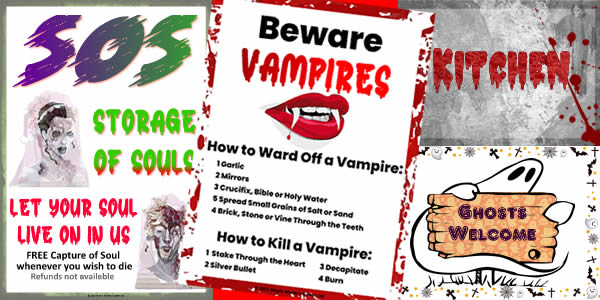Storage of Souls poster, Beware of Vampires poster and assorted signs